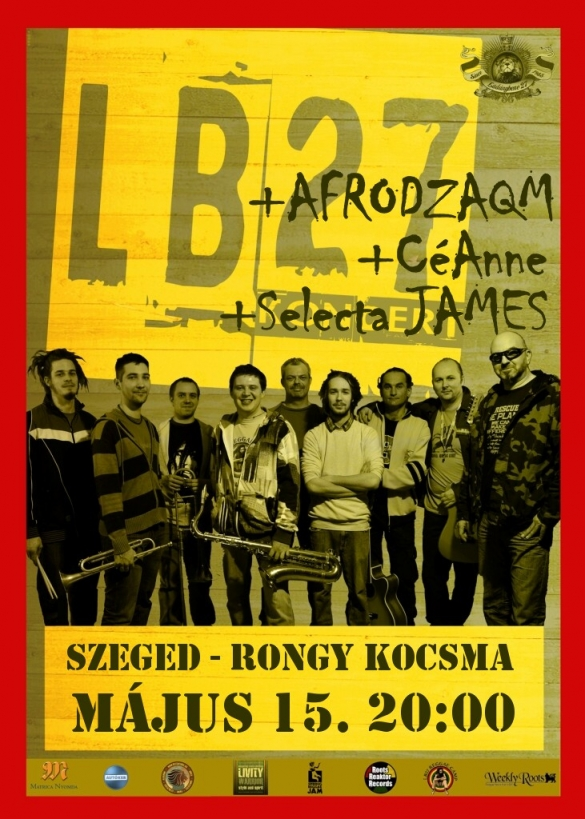 Reggae Night - Szeged - Ladánybene27 + AfroDZAQM + Selecta James