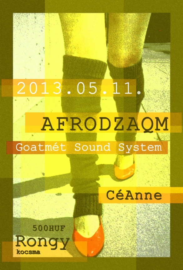 AfroDZAQM + Goatmét Sound System @SZEGED SUN CITY